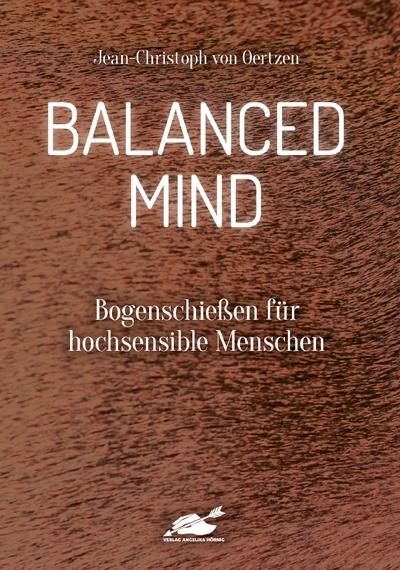 Balanced Mind  - Bogenschießen für hochsensible Menschen